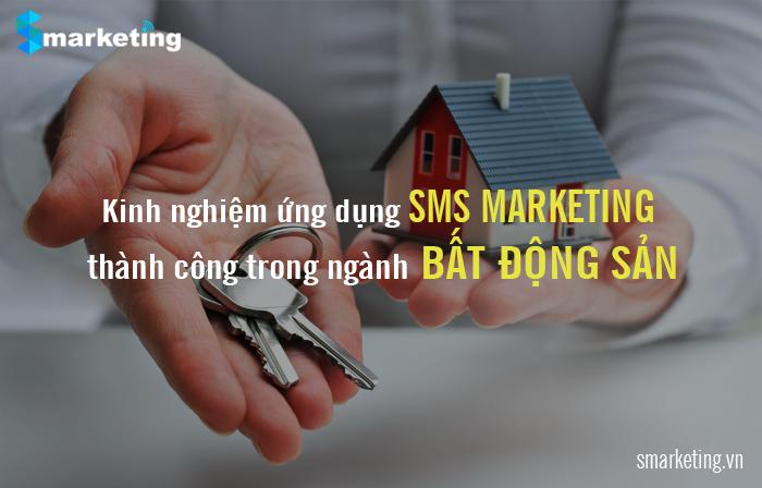 Kinh nghiệm ứng dụng SMS MARKETING thành công trong ngành BẤT ĐỘNG SẢN