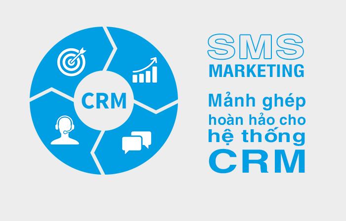 SMS Marketing - Mảnh ghép hoàn hảo cho hệ thống CRM